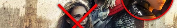 Adeus, Jane Foster... Olá Valquíria! Thor estará solteiro em Ragnarok