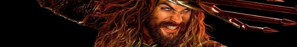 Aquaman: Diretor explica o motivo da demora do trailer