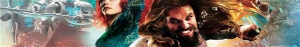 Aquaman: 'Por trás das câmeras' mostra a criação do mundo do herói!