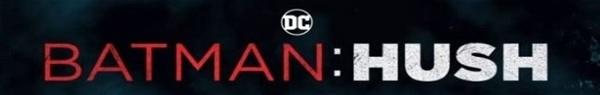 Batman: Hush | Animação ganha DATA de lançamento!