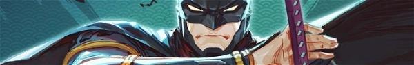 Batman Ninja: Já é possível ver os primeiros minutos da animação!