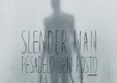 Crítica Slender Man: Pesadelo Sem Rosto