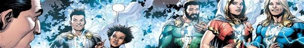 Família Shazam: conheça a incrível e desequilibrada família da DC Comics!