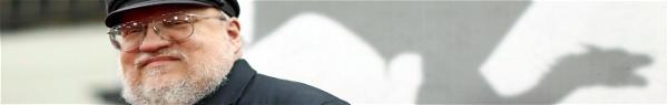 George R.R. Martin promete Winds of Winter para julho de 2020!