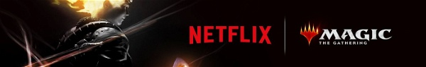 Netflix anuncia anime de Magic: The Gathering com Irmãos Russo!