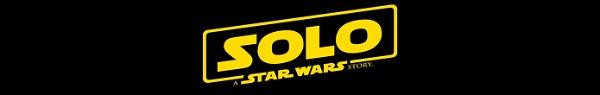 Ranger Solo? Filme de Han Solo não terá o nome Star Wars na China?
