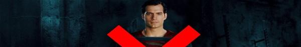 RUMOR: Henry Cavill não será mais o Superman