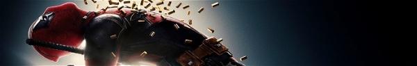 Deadpool 2: 6 coisas que observamos no trailer!