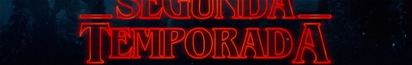 Stranger Things: tudo o que precisa saber sobre a temporada 2
