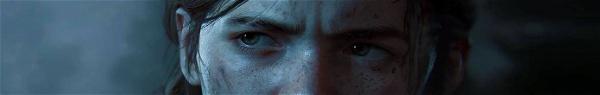 The Last of Us 2 | Rumor diz que game será lançado em fevereiro de 2020
