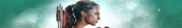 Tomb Raider | Sequência do longa está em desenvolvimento