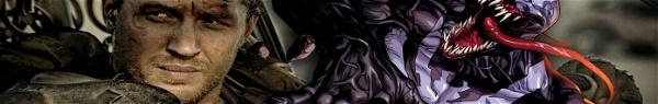 Venom: Tom Hardy confirmado como Eddie Brock e diretor já foi escolhido!